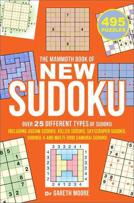 The Mammoth Book of New Sudoku By Moore, Gareth